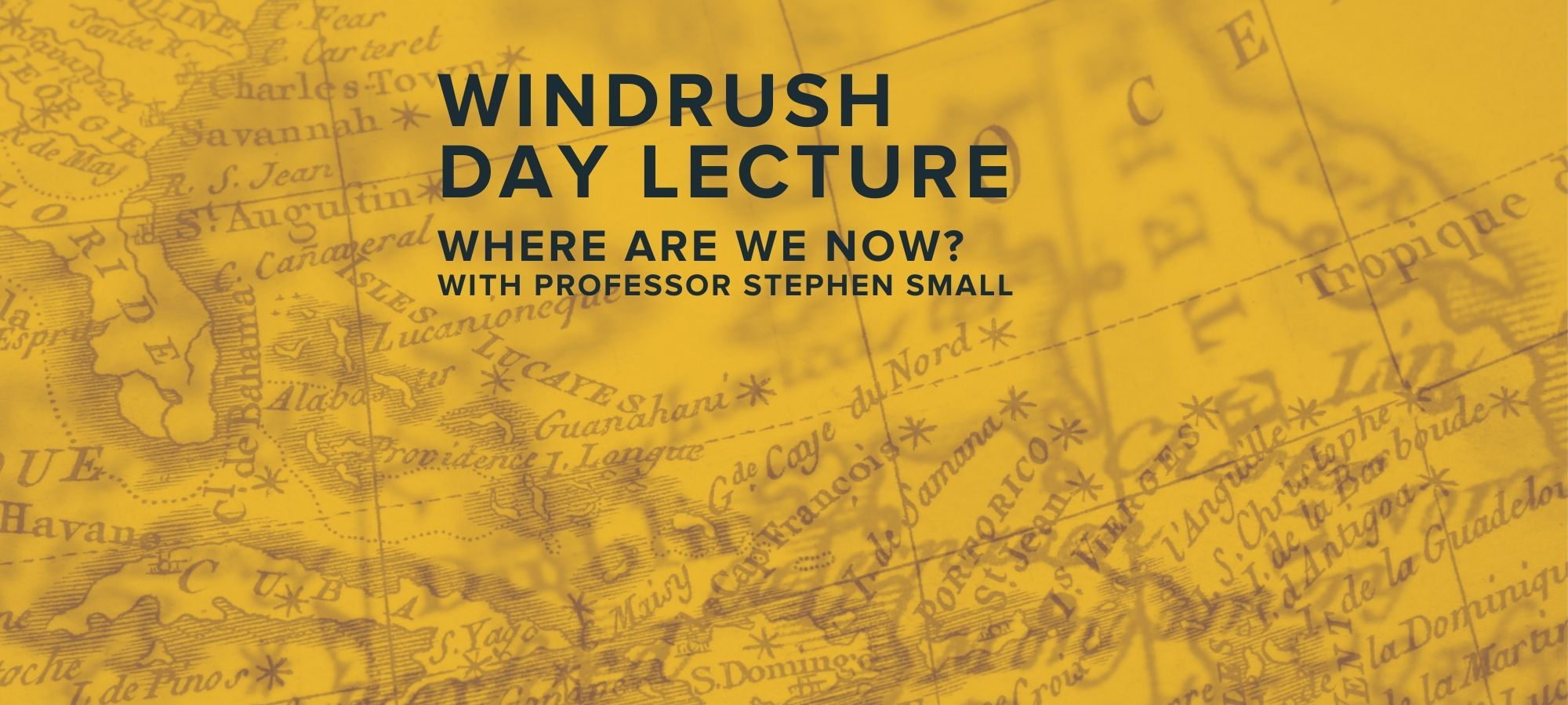 Windrush Day Lecture: Where Are We Now? — Page Banner