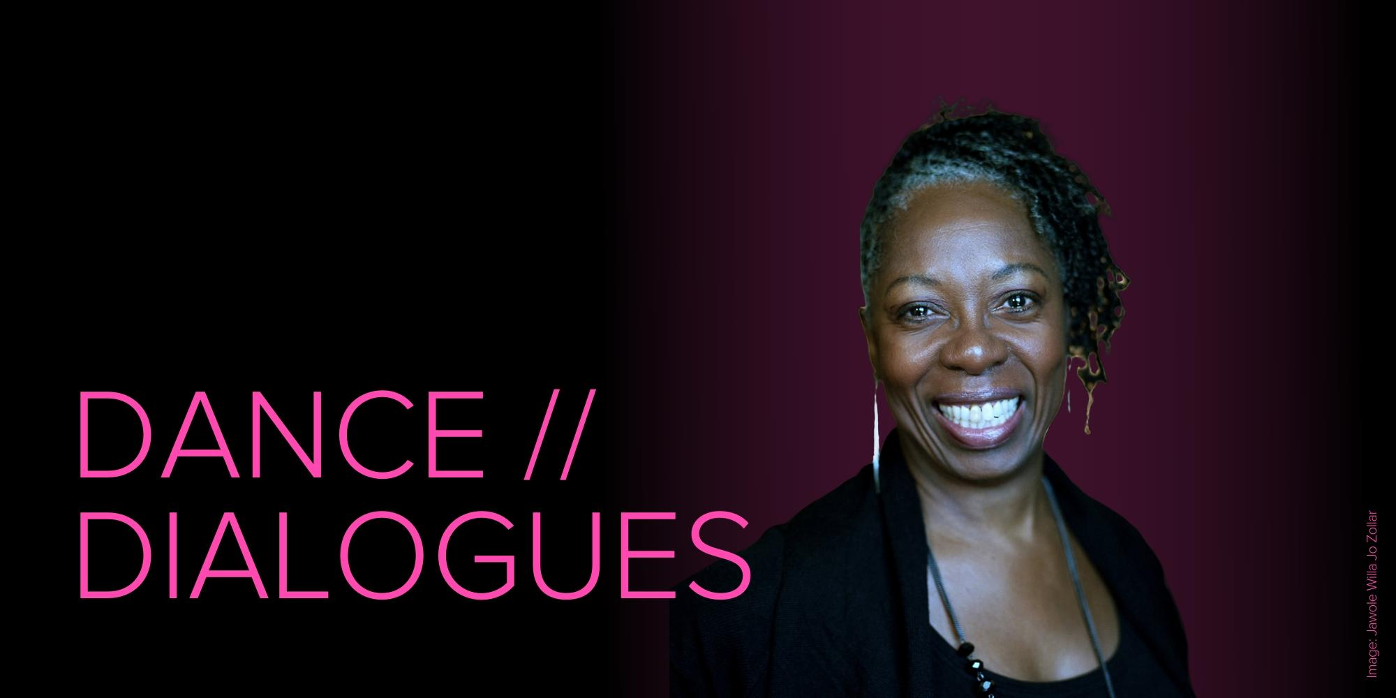 Dance Dialogues: Jawole Willa Jo Zollar — Page Banner