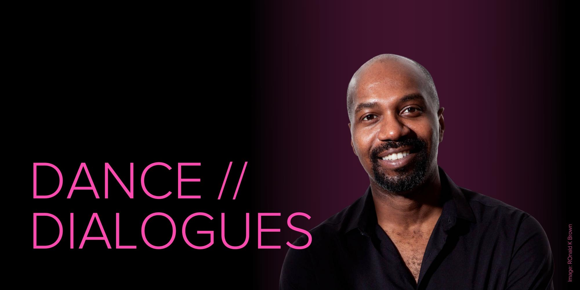 Dance Dialogues: Ronald K Brown — Page Banner