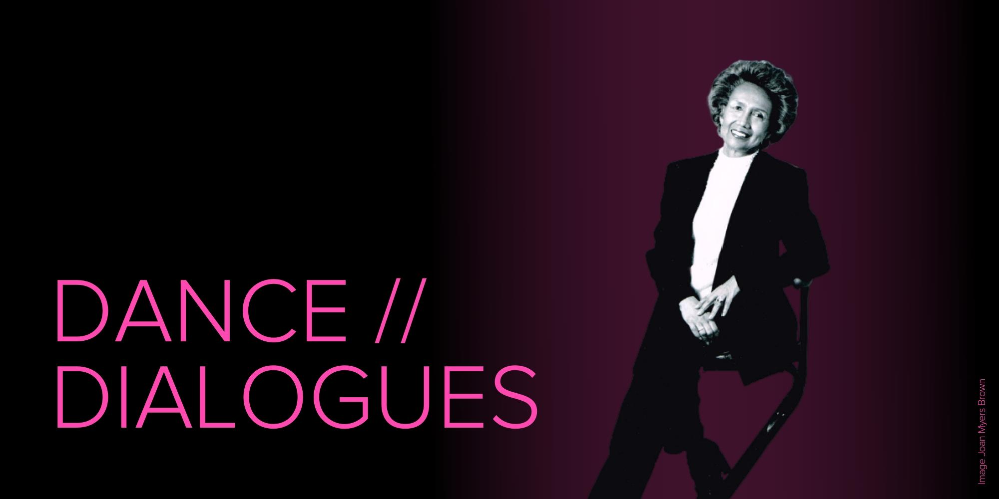 Dance Dialogues: Joan Myers Brown — Page Banner