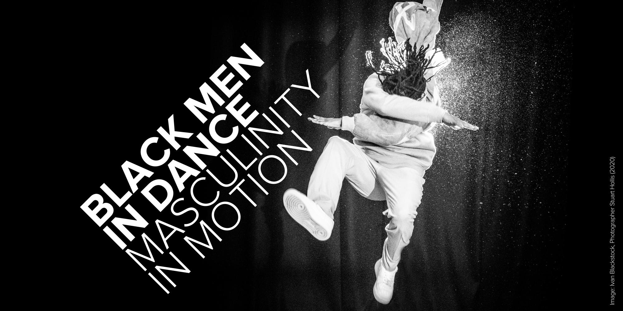Black Men in Dance: Masculinity in Motion — Page Banner