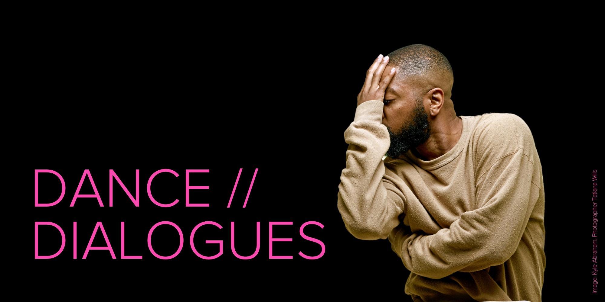 Dance Dialogues: Kyle Abraham — Page Banner