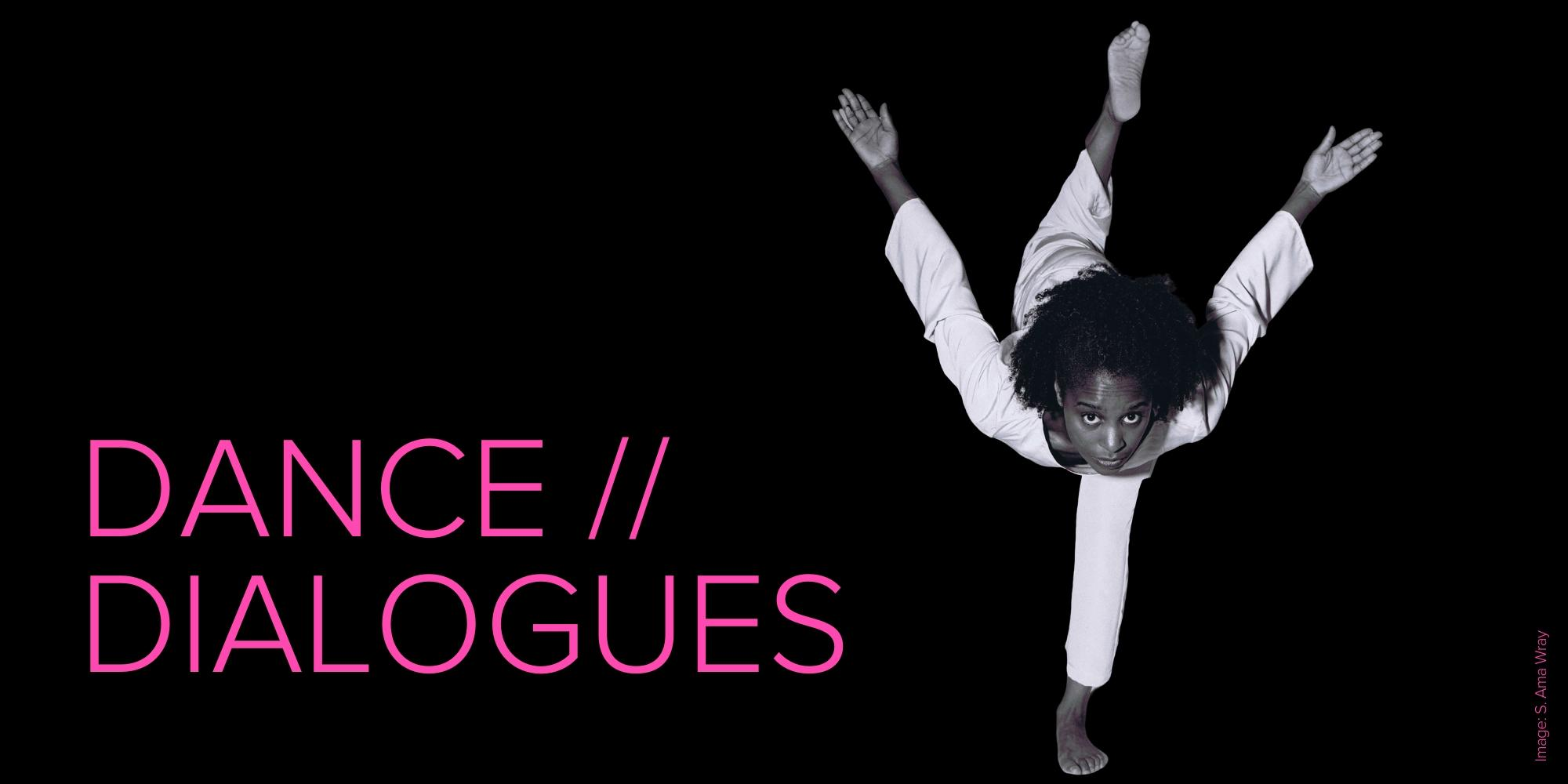 Dance Dialogues: S. Ama Wray — Page Banner